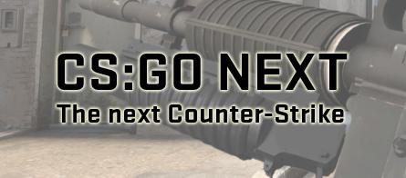 CS:GO NEXT